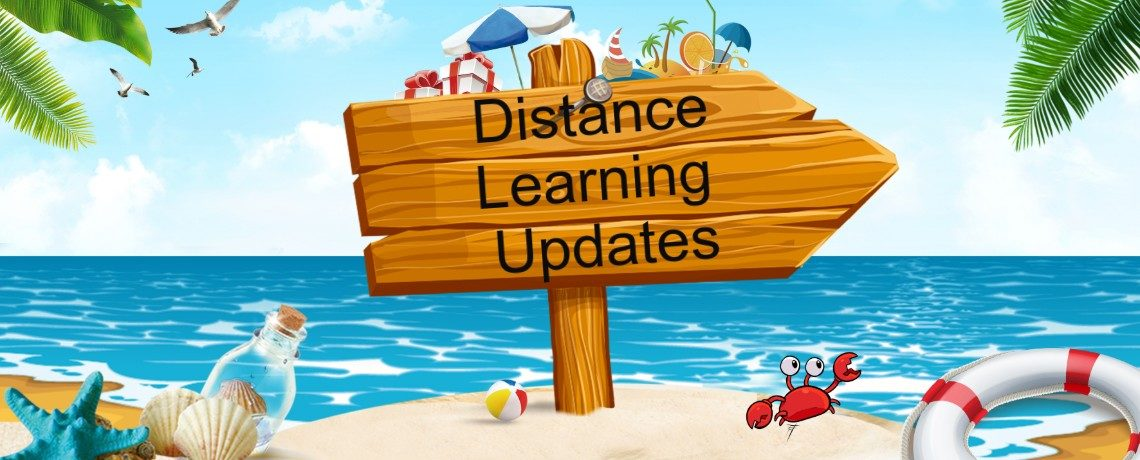 Distance Learning Updates